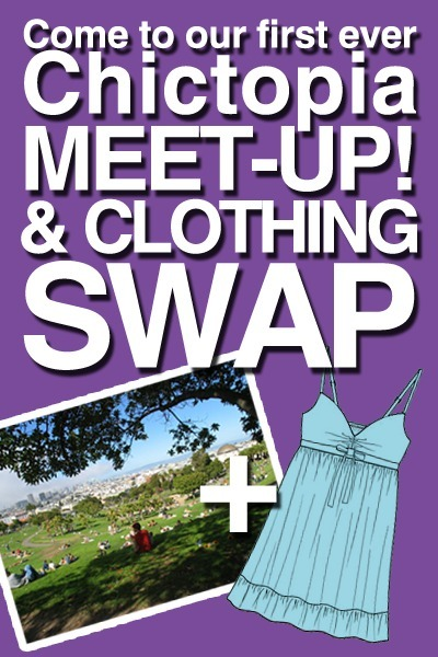 Come to our Chictopia Clothing Swap!