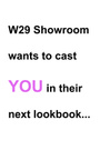 CHIC CASTING: W29 Showroom