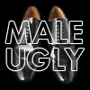 MaleUgly