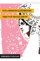 TOP 5 FASHION ILLUSTRATORS YOU SHOULD KNOW