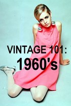 VINTAGE 101: 1960&#x27;s