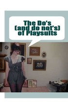 Playsuits: The Do's and Don'ts