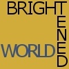 brightenedworld
