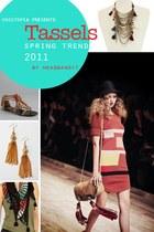 TASSELS: Spring Trend 2011
