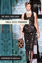 Fall/Winter 2011 Trends: He Said, She Said