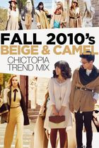 Trend Mix: Fall 2010's Beige & Camel