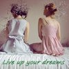 live_up_your_dreams