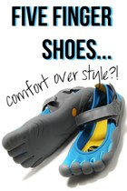 Five Finger Shoes: Comfort over Style?