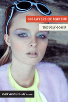 365 LAYERS OF MAKEUP IN THE UGLY GOSSIP